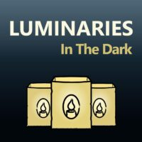 Luminaries In The Dark